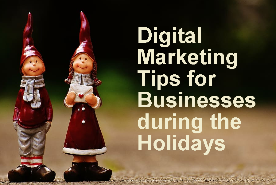 Digital Marketing Tips for Businesses during the Holidays